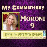 Moroni 9 Commentary Book of Mormon Reader Podcast: The Book of Mormon Another Testament of JESUS CHR
