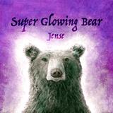 Super Glowing Bear