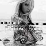 "UNBELIEVABLE RECORDS PODCAST 57 mixed by ""SCHIEVENIN ERIK"""