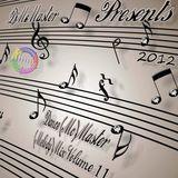 DjMcMaster Presents 2012 - Dance (Mc)Master (Melody)Mix Volume 11.