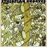 3: ETHIOPIAN GROOVES (MIXED BY DAN DREHN)