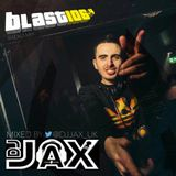 @DJJAX_UK - BLAST 106 Radio Mix