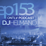 ONTLV PODCAST - Trance From Tel-Aviv - Episode 153 - Mixed By DJ Helmano