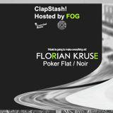 ClapStash! guest by Florian Kruse ( Poker Flat / Noir )