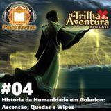 [PodKeepers] #04 - História da Humanidade em Golarion: Ascensão, Quedas e Wipes