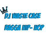 Ragga hip hop mix 2014 live vinyl selection by DJ Wastecase