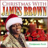 """CHRISTMAS FUNK - Christmas With James Brown"""""""