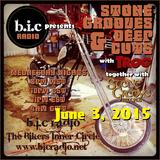 Stone Grooves & Deep Cuts on BiC Radio - June 3, 2015