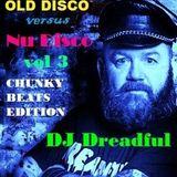 Old Disco v Nu Disco - vol 3 - Chunky Beats Edition