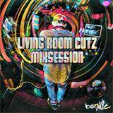 LIVING ROOM CUTZ MIXSESSION #3 - 21.07.2016