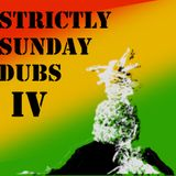 Strictly Sunday Dubs IV - Dubs to Freedom