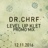 Dr. ChrF - LEVEL UP // KLET (Promo Mix)
