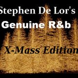 Genuine R&b By Stephen De Lor (X-Mass Edition)