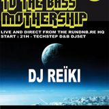 WELCOME TO THE BASS MOTHERSHIP Fat Drum'n'bass by Reïki - Nov 2012