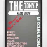 The Tony P Radio Show...This Ain't Rock 'n' Roll