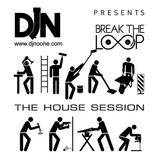 DJ Noone present BREAK THE LOOP - House session (live) 02.08.2013