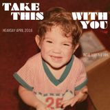 HEARSAY APRIL 2016: TAKE THIS WITH YOU