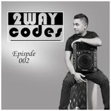 2waycodes ep002