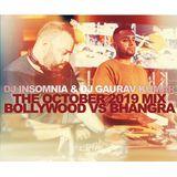 October 2019 Mix ft. DJ Gaurav Kumar - Bollywood vs Bhangra