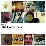 The LoFi Dozen