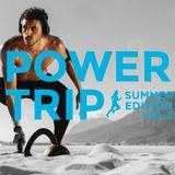 Power Trip_ Summer Edition, Vol. 2