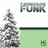 Dj Hi-Duke - Farmhouse Funk vol. 1