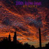 #bill source - 2000s slow jams mixtape