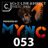 MYNC presents Cr2 Live & Direct Radio Show 053 [23/03/12]