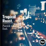 Tropical Roast !