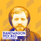Bandwagon Mix #63 - thruoutin