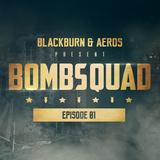Blackburn & Aeros present Bombsquad | Bomba Next Release Special