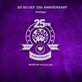 So So Def 25th Anniversary mixtape by FULLSCALE