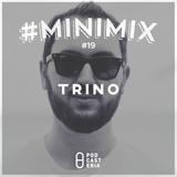 #Minimix No. 19 - Trino: The Weeknd, London Grammar, Bob Sinclair, Pep & Rash, Dusky, James Morris.