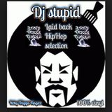 DJ STUPID Laid Back HipHop Selection (100% Vinyl)