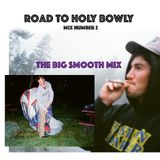 Road To Holy Bowly Mix 2