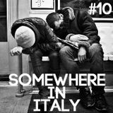 Ergy - Somewhere in Italy #10 - Special Guest: Danny [LaMala]