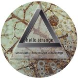 schulz audio - hello strange podcast #180