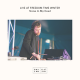   LIVE AT FREEDOM TIME WINTER   Noise In My Head  