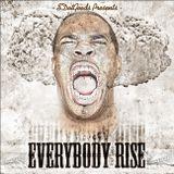 Hip Hop Busta Rhymes Mix - [SILVER FOX] SDOTGOODS PRES. EVERYBODY RISE
