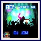 "Retro Party Hits of the 80's  "" The Wicked Mix """