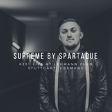 Supreme 251 with Spartaque Live @ Lehmann Club, Stuttgart, Germany