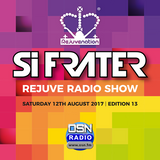 Si Frater - Rejuve Radio SHOW #13 - 12.08.17 #OSN Radio (AUGUST 2017)