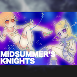 MIDSUMMER'S KNIGHTS 01