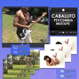 Caballito - Psycumbia mixtape