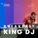 Breakfast King #91 PPR Show