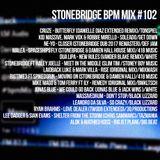#102 StoneBridge BPM Mix