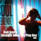 Gail Smith - Straight From The Play Box 2