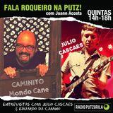 FRNP#18 - Entrevistas com Julio Cascaes & Eduardo Da Camino