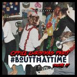 #BoutThatTime - Office Xmas Party - 2018