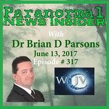 Paranormal News Insider  with Host Dr. Brian Parsons_20170613_#317